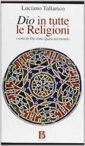 Copertina di 'Dio in tutte le religioni'
