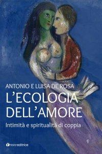 Copertina di 'L' ecologia dell'amore'