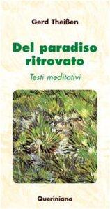 Copertina di 'Del paradiso ritrovato. Testi meditativi'