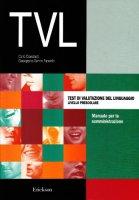 Test TVL. Test di valutazione del linguaggio. Livello prescolare - Cianchetti Carlo, Sannio Fancello Giuseppina