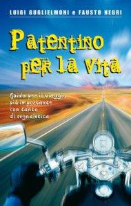 Copertina di 'Patentino per la vita. Guida per il viaggio più importante con tanto di segnaletica'
