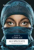 Ali spezzate - Kahlil Gibran