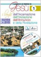 I luoghi e le parole di Gesù. Con DVD - AA.VV.