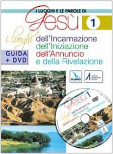 Copertina di 'I luoghi e le parole di Gesù. Con DVD'