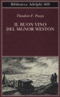 Il buon vino del signor Weston - Powys Theodore F.