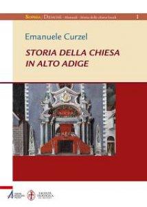 Copertina di 'Storia della chiesa in Alto Adige'