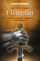 I Templari - Gian Franco Freguglia