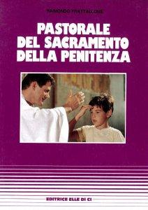 Copertina di 'Pastorale del sacramento della penitenza'