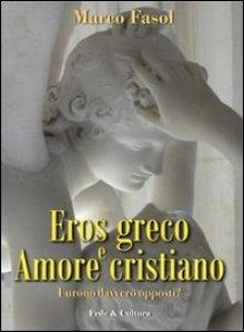 Copertina di 'Eros greco e amore cristiano'