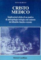 Cristo medico - Luca M. Bucci