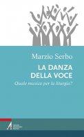 La danza della voce - Marzio Serbo