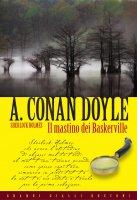 Il mastino di Baskerville - Arthur Conan Doyle