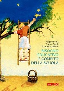 Copertina di 'Bisogno educativo e compito della scuola'