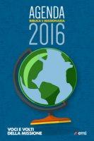 Agenda biblica e missionaria 2016. Voci e...