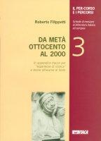 Da metà ottocento al 2000 - Filippetti Roberto