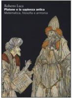 Platone e la sapienza antica - Roberto Luca