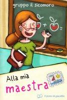 Alla mia maestra