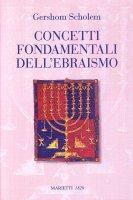 Concetti fondamentali dell'ebraismo - Gershom Scholem