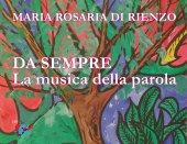 Da sempre - Maria Rosaria Di Rienzo