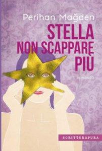 Copertina di 'Stella, non scappare più'