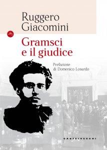 Copertina di 'Gramsci e il suo giudice'