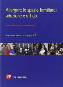 Copertina di 'Allargare lo spazio familiare: adozione e affido.'
