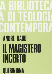 Copertina di 'Il magistero incerto (BTC 062)'