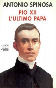 Copertina di 'Pio XII. L'ultimo papa'