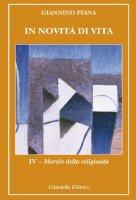In novit� di vita vol. IV - Piana Giannino