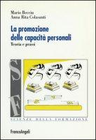 La promozione delle capacità personali. Teoria e prassi - Becciu Mario, Colasanti A. Rita