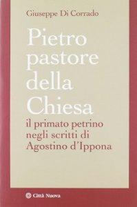 Copertina di 'Pietro pastore della Chiesa'