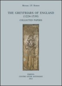 Copertina di 'The greyfriars of England (1224-1539)'