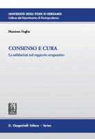Consenso e cura - Massimo Foglia