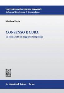 Copertina di 'Consenso e cura'