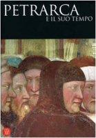 Petrarca e il suo tempo