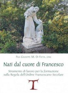 Copertina di 'Nati dal cuore di Francesco'
