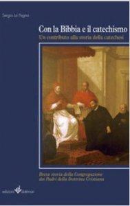 Copertina di 'Con la Bibbia e il catechismo'