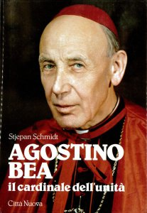 Copertina di 'Agostino Bea. Il cardinale dell'unità'