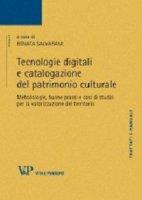 Tecnologie digitali e catalogazione del patrimonio culturale. Metodologie, buone prassi e casi di studio per la valorizzazione