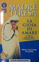 La gioia di amare - Teresa di Calcutta