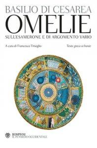 Copertina di 'Omelie sull'Esamerone e di argomento vario. Testo greco a fronte'