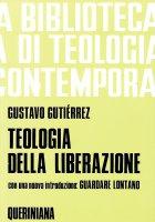 Teologia della liberazione. Prospettive (BTC 011) - Gutiérrez Gustavo