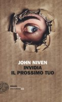 Invidia il prossimo tuo - Niven John