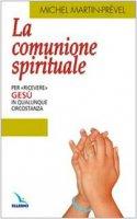 La comunione spirituale - Martin-Prével Michel