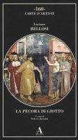 La pecora di Giotto - Bellosi Luciano