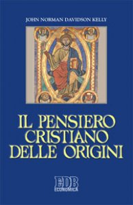 Copertina di 'Il pensiero cristiano delle origini'