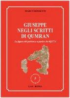 Giuseppe negli scritti di Qumran. La figura del patriarca a partire da 4Q3721 - Rossetti Marco