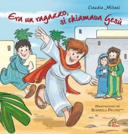 Copertina di 'Era un ragazzo si chiamava Gesù'