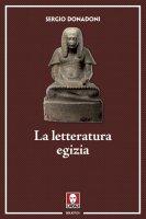 La letteratura egizia - Sergio Donadoni