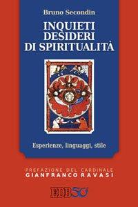 Copertina di 'Inquieti desideri di spiritualità'